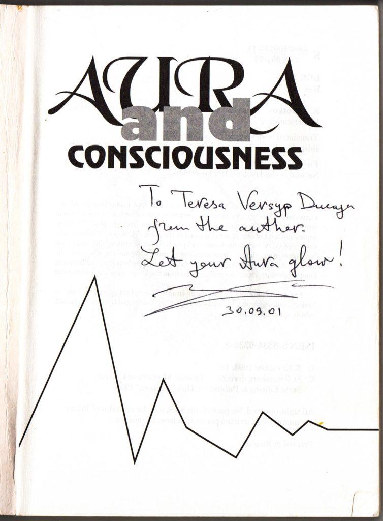 Dedicatoria del libro Aura and Consciousness por el autor